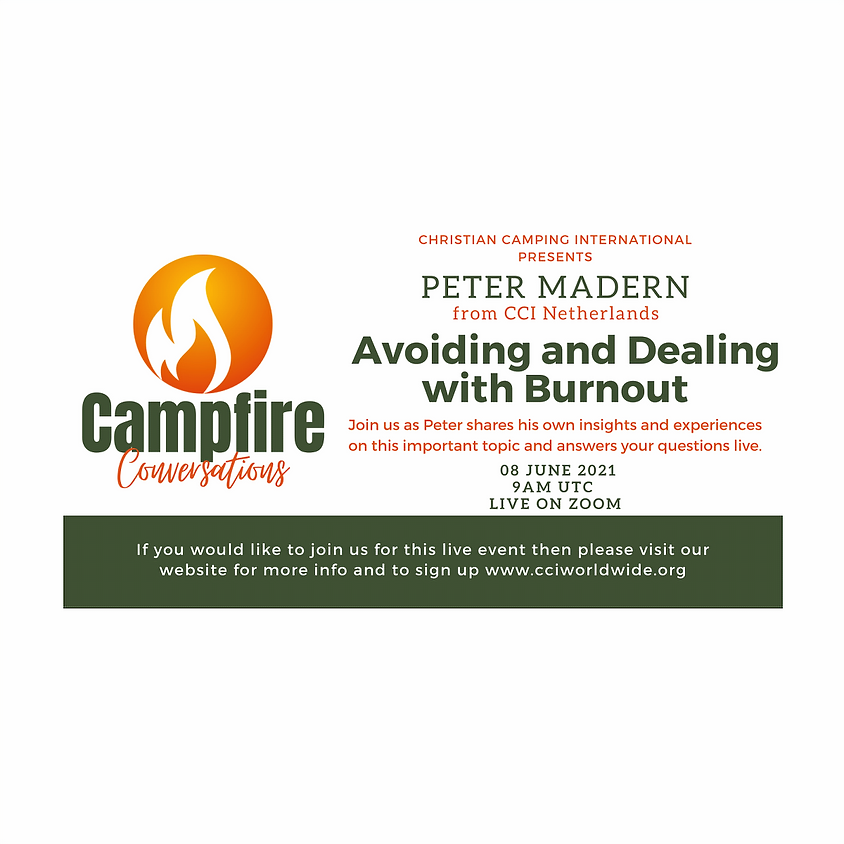 Campfire Conversations 08 June 2021 - Avoiding and Dealing with Burnout