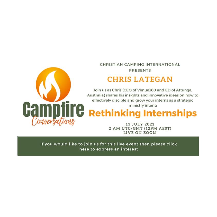 Campfire Conversations 13 July 2021 - Rethinking Internships