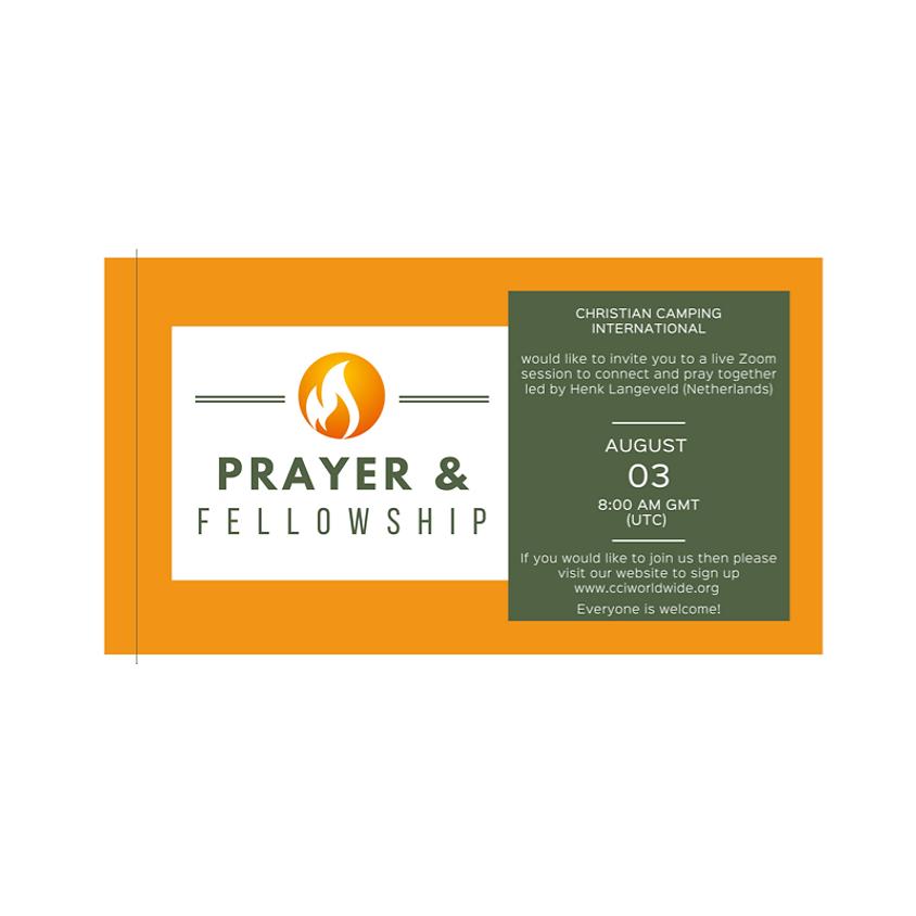 Prayer & Fellowship 03 August 2021 led by Henk Langeveld