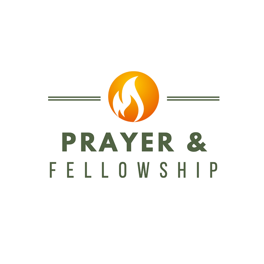 Prayer and Fellowship