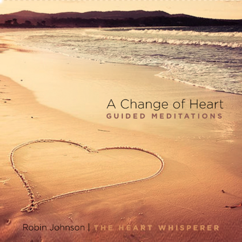 A Change of Heart - Guided Meditations CD