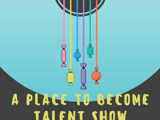 A Place to Become Talent Show