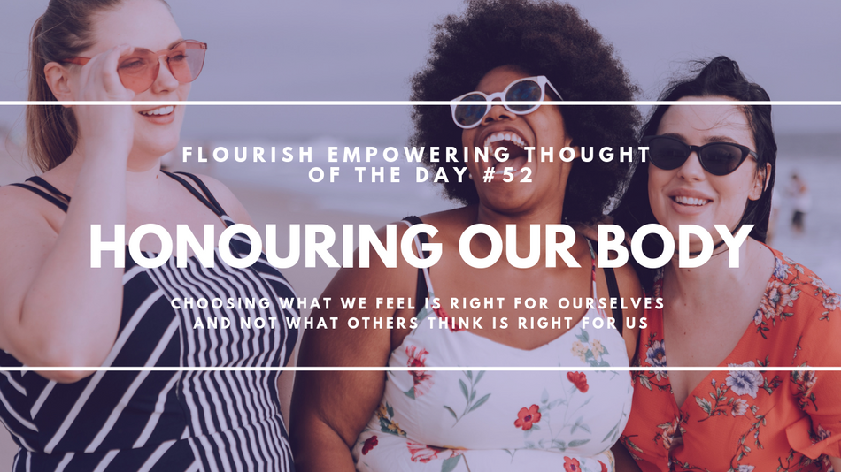 Honouring our body