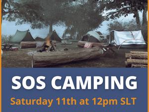 SOS Camping Weekend!