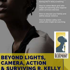 TOOLKIT INSIDE: Beyond Lights, Cameras, Action and Surviving R. Kelly Viewing Parties
