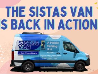 We Are Relaunching the Sistas Van