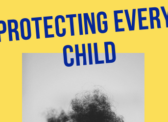 TOOLKIT INSIDE: Protecting Every Child and Ending Child Sexual Abuse