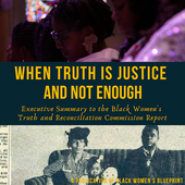 REPOST: Black Women Lead a Truth and Reconciliation Commission on U.S. Rapes