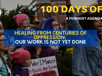 Round Up: 100 Days of a Feminist Agenda