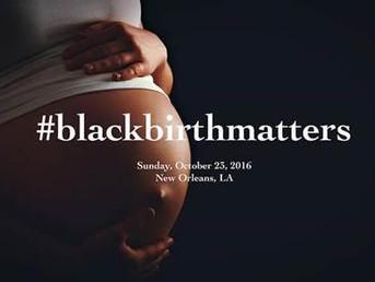 Why Black Birth Matters