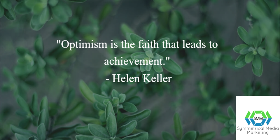Optimism Quote - Helen Keller