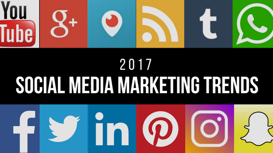 Social Media Marketing in 2017