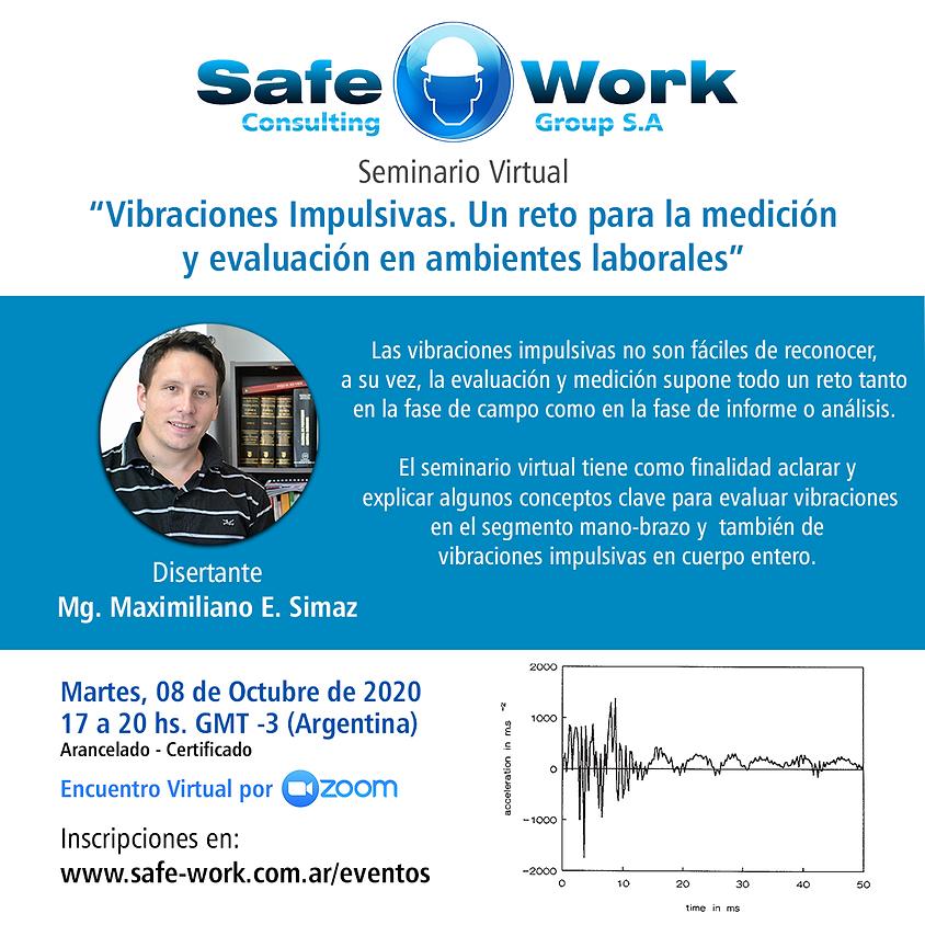 """Seminario: """"Vibraciones Impulsivas. Un reto para la medición y evaluación en ambientes laborales"""""""