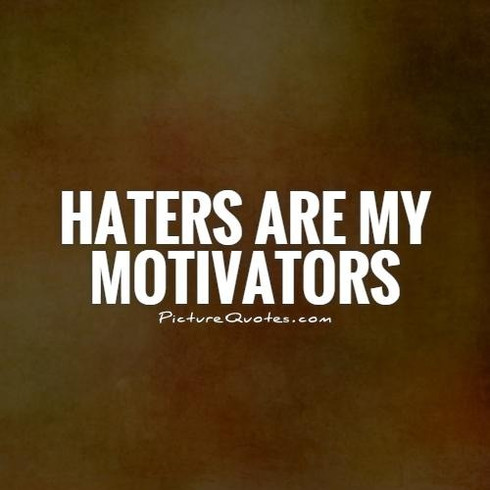 thumbnail_1909305800-haters-are-my-motiv