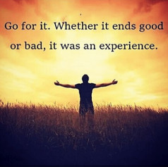 go-for-it-whether-it-ends-good-or-bad-it