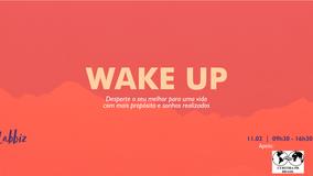 Wake Up - Desperte o seu melhor para uma vida com mais propósito e sonhos