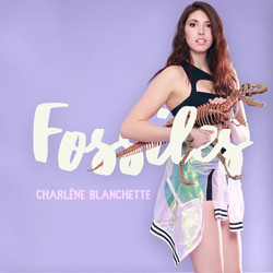 Fossiles-Charlène Blanchette