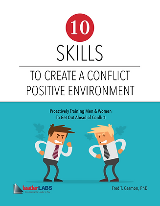 LeaderLabs 2.0: #7 Creating a Conflict Positive Environment Workbook