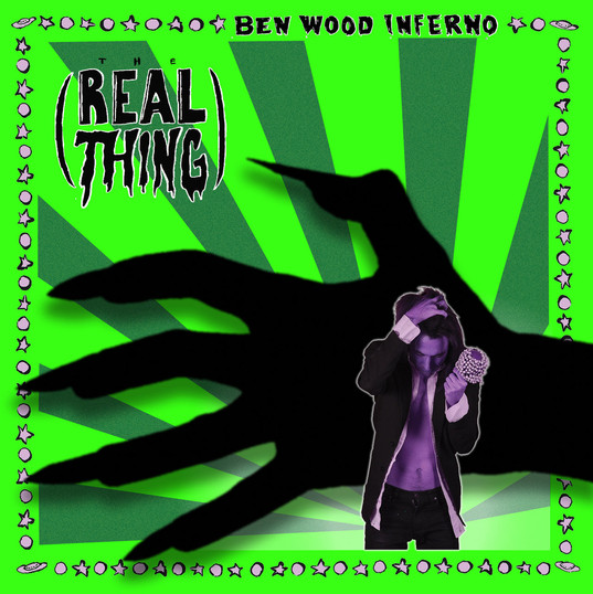 Ben Wood Inferno - The Real Thing.jpg