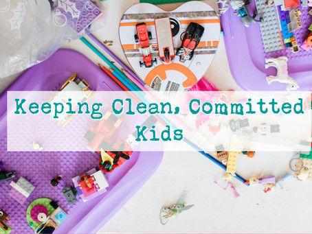 Keeping Clean, Committed Kids