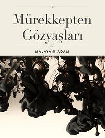 Şiir - Mürekkepten Gözyaşları - Malayani Adam