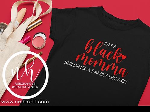 Black Momma Legacy Tshirt by Nethra Hill