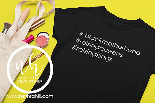 #Blackmotherhood Tshirt by Nethra Hill