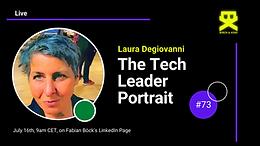 The Tech Leader Portrait – #73 with Laura Degiovanni (Blockchain)