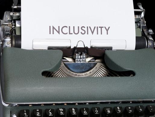 Towards Inclusiveness