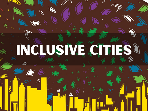 The role of cities in creating a more inclusive and equitable urban environment