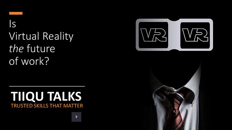 Is Virtual Reality the future of work?