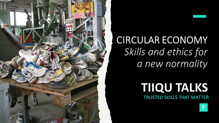 Circular Economy .  Skills and ethics for a new normality