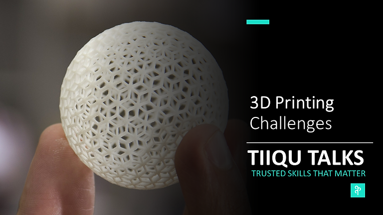 3D Printing | The challenges