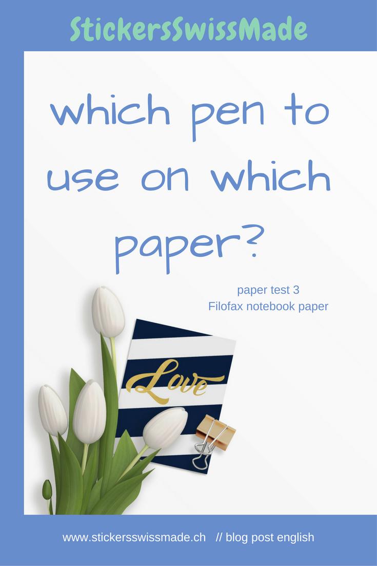 StickersSwissMade - blogpost - paper and pen test nbr 3 - filofax notebooks_1