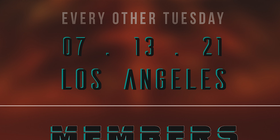 MEMBERS ONLY   07 . 13 . 21