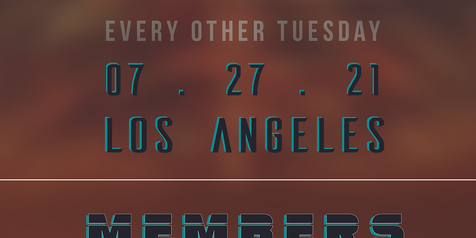 MEMBERS ONLY | 07 . 27 . 21