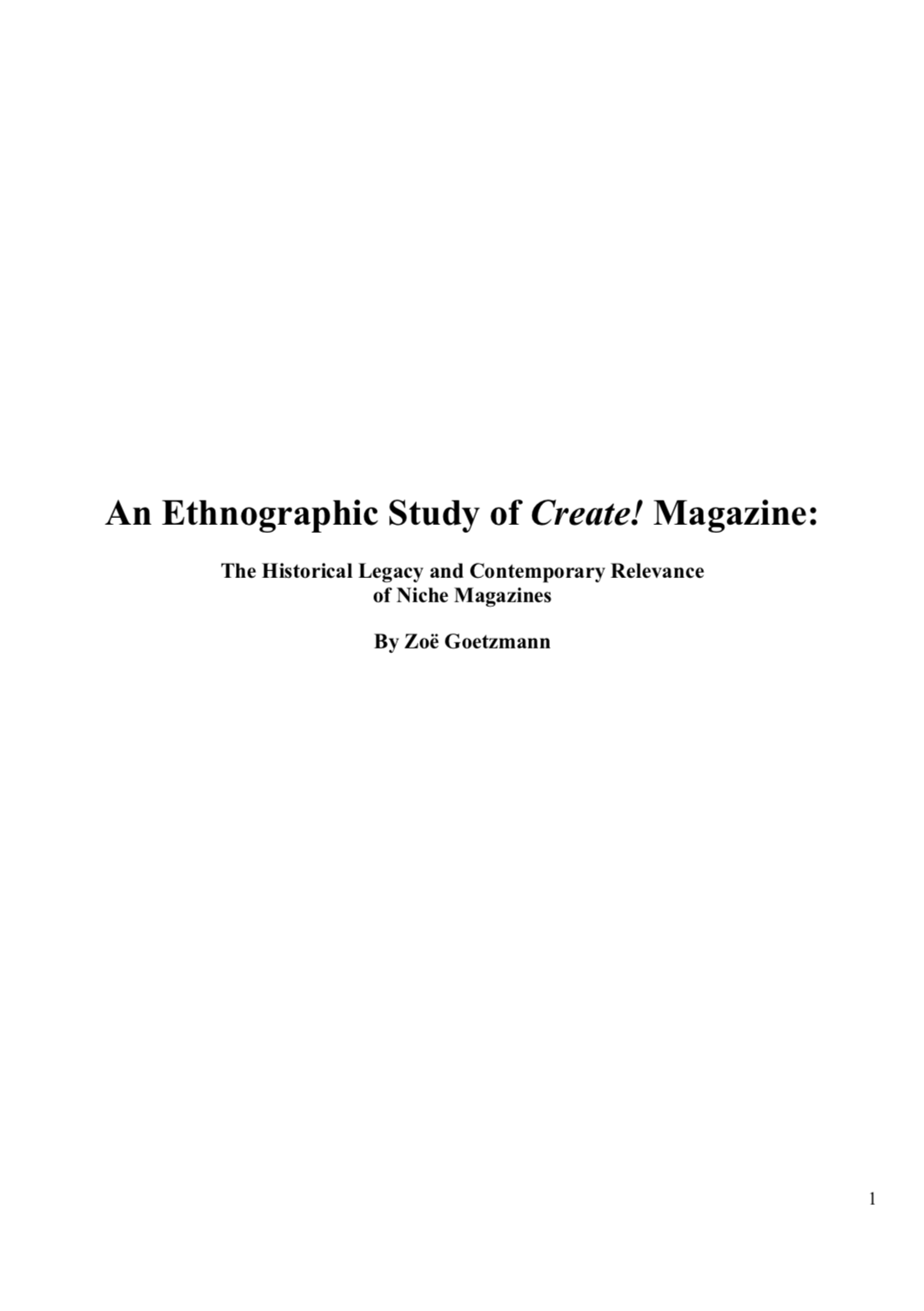 An Ethnographic Study of Create! Magazine: The Historical Legacy and Contemporary Relevance of Niche