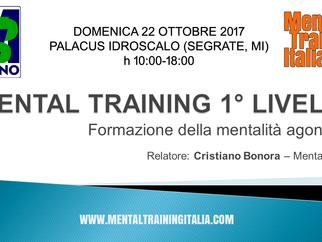MENTAL TRAINING 1° LIVELLO - domenica 22 ottobre 2017, Segrate (MI)