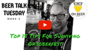 Top 15 Tips for Surviving Oktoberfest...