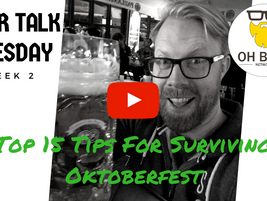 Top 15 Tips for Surviving Oktoberfest...
