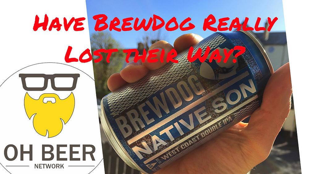 Irish Craft Beer Reviews - Brewdog - Native Son