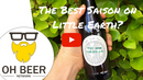 Video Beer Review:  Organic Harvest Saison - Little Earth Project