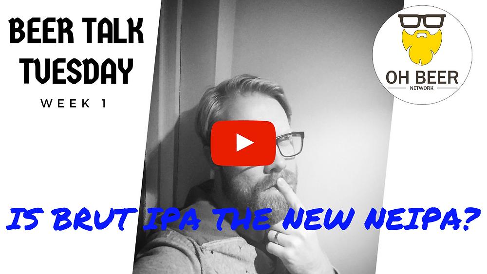 Beer Talk Tuesday - Brut IPA