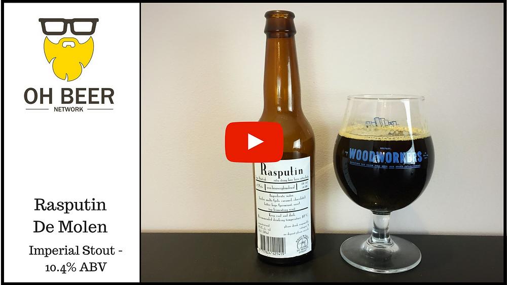 Rasputin - Brouwerij De Molen - Craft Beer Review
