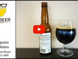 Video Beer Review:  Rasputin - Brouwerij De Molen