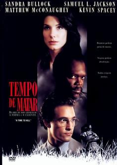 Tempo de Matar (A Time to Kill) 1996