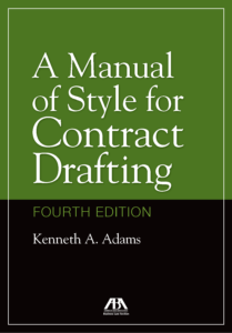 A Manual of Style for Contract Drafting.
