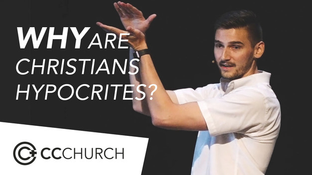 WHY ARE CHRISTIANS HYPOCRITES?