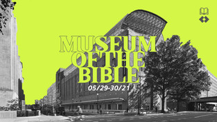 MUSEUM OF THE BIBLE TRIP