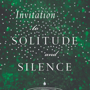 An Invitation To Silence & Solitude